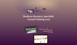 Deafness Resource Specialist Training 2016