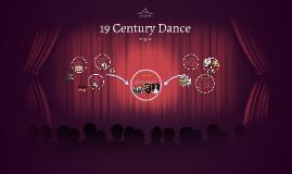 19 Century Dance