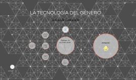 LA TECNOLOGÍA DEL GÉNERO