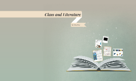Copy of Class and Literature