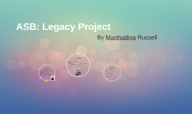 ASB: Legacy Project