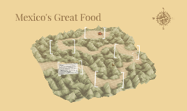 Mexico's Great Food