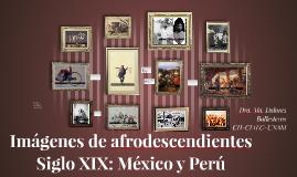 Imágenes de afrodescendientes, Siglo XIX: México y Perú