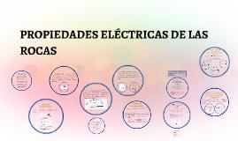 PROPIEDADES ELÉCTRICAS DE LAS ROCAS