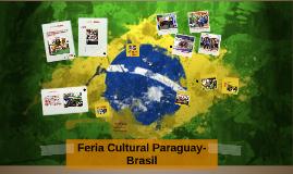 Feria Cultural Paraguay-Brasil