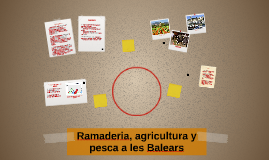 Ramaderia, agricultura y pesca a les Balears