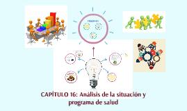 CAPÍTULO 16: Análisis de la situación y programa de salud