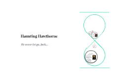 Haunting Hawthorne
