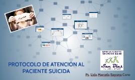 PROTOCOLO DE ATENCIÓN AL PACIENTE SUICIDA