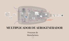 MULTIPLICADOR DE AEROGENERADOR