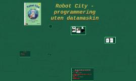 Robot City -