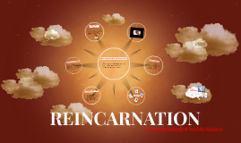 Copy of REINCARNATION