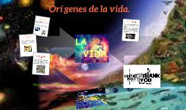 Copy of Origenes de la vida.