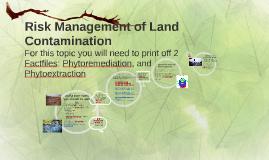 Risk Management of Land Contamination