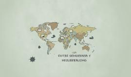 ENTRE DEMOCRACIA Y NEOLIBERALISMO: LA GLOBALIZACION