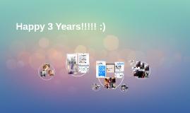 Happy 3 Years!!!! :)
