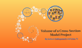 Volume of a Cross-Section Project