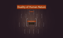 what is duality of human nature