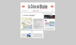 La Crise en Ukraine