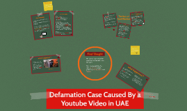 Defamation Case Caused By a Youtube Video in UAE