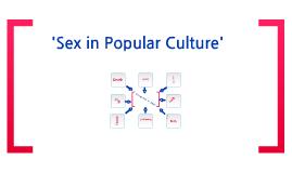 'Sex in a Popular Culture'