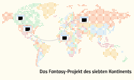 The seventh continent fantasy project
