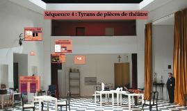 3G5 Séquence 4 : Tyrans de pièces de théâtre
