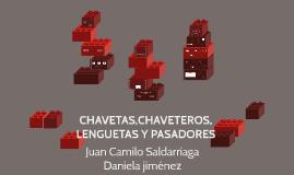 CHAVETAS,CHAVETEROS, LENGUETAS Y PASADORES