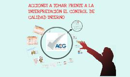 Copy of Acciones a tomar frente a la interpretacion del QC interno