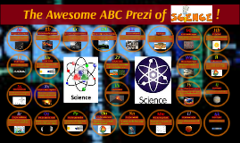 The Awesome ABC Prezi of Science!