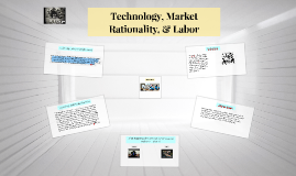 Rationality, Technology, & Labor
