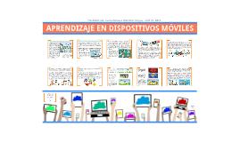 Copy of APRENDIZAJE EN DISPOSITIVOS MÓVILES