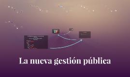 La nueva gestión pública
