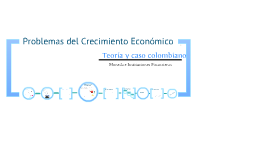 Problemas del Crecimiento Económico