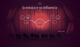 la música y su influencia
