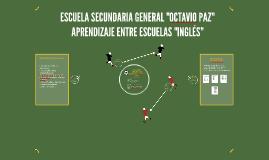"ESCUELA SECUNDARIA GENERAL ""OCTAVIO PAZ"""
