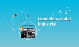 Granollers: ciutat industrial