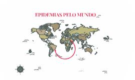 AÇÕES ANTRÓPICAS X EPIDEMIAS