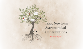 Isaac Newton's Astronomical Contributions