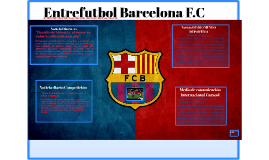 Entrefutbol Barcelona F.C