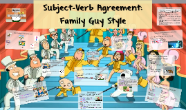 Subject-Verb Agreement: Family Guy Style