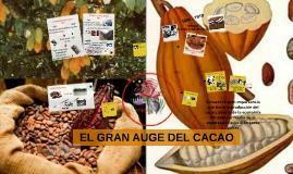 EL GRAN AUGE DEL CACAO