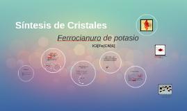 Copy of Síntesis de Cristales