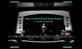Performing a Slam Poem