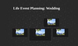 Life Event Planning: Wedding