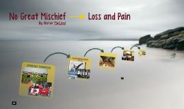 No Great Mischief - Loss & Pain