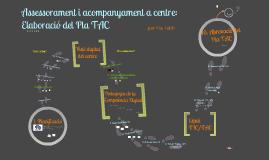 Assessorament i acompanyament a centre: Elaboració del Pla TAC (Pau Folch)
