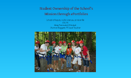 (Old) Student Ownership of the School's Mission Through ePortfolios