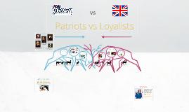 Patriots & Loyalists