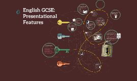 English Language GCSE: Presentational Features